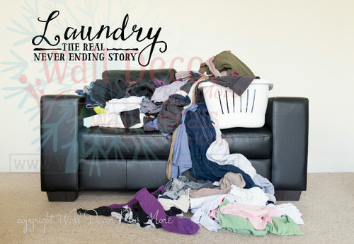 Laundry The Real Never Ending Story Vinyl Sticker Wall Decal Quote