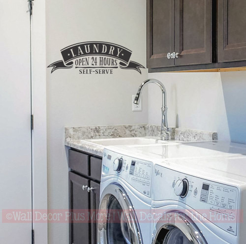 Laundry Open 24 Hours Self Serve - Funny Laundry Wall Decal Quote- Black