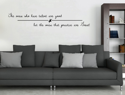 The Ones Who Practice Are Great Sports Wall Decal Stickers