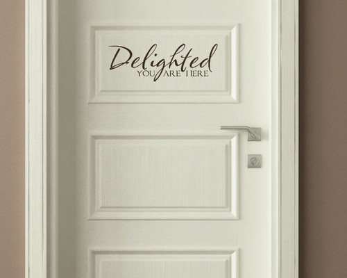 Delighted To Be Here Vinyl Wall Decal Sticker Quote for the Front Door