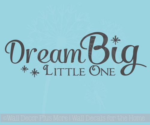 Dream Big Little One with Stars Wall Vinyl Decals Nursery Quote Sticker Decor
