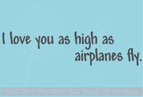 Love You as High as Airplanes Fly - Wall Decal for Boys Room