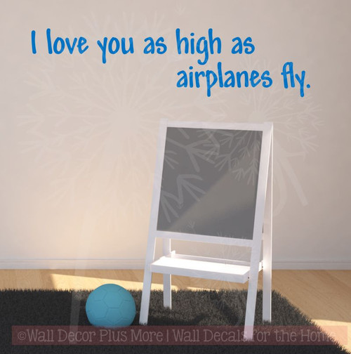Love You as High as Airplanes Fly - Wall Decal for Boys Room-Traffic Blue