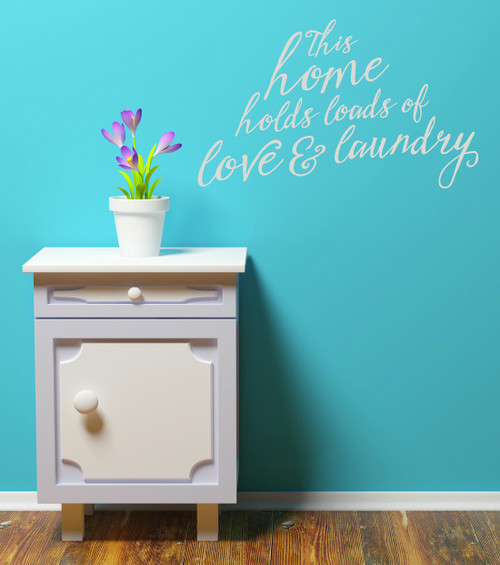 Laundry Room Wall Decal - Loads of Love and Laundry