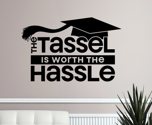 Tassel Worth the Hassle Graduation Decal Vinyl Sticker-Black