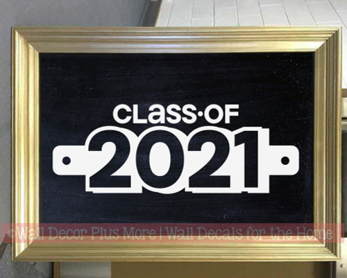 Class of 2021 Graduation Wall Vinyl Stickers Decals Lettering Decor Art Chalkboard Sign White