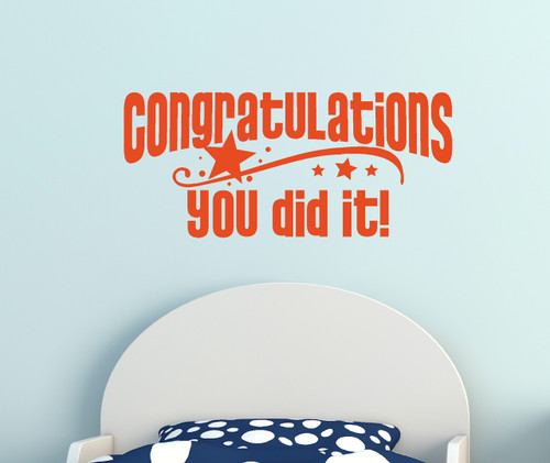 Congratulations You Did It - Graduation Wall Decal Vinyl Sticker-Orange