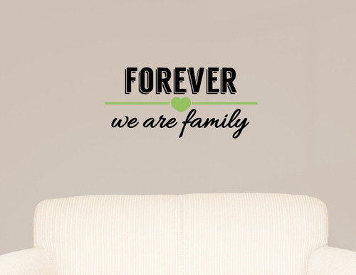 Forever We Are Family Wall Decal Lettering Vinyl Sticker-Black, Celadon