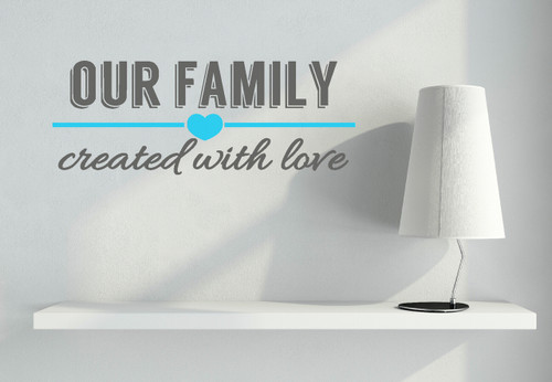 Our Family Created with Love Wall Decal Quote Decorative Vinyl Sticker-Storm Gray, Geyser Blue