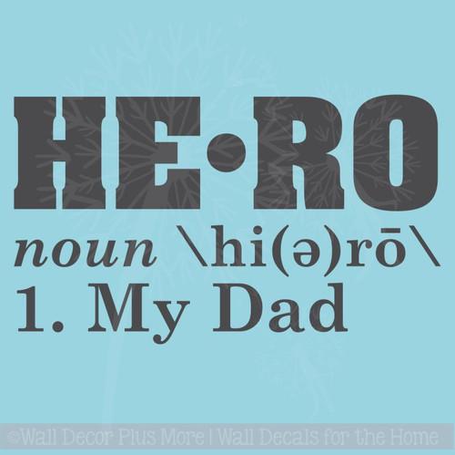 Hero Definition My Dad Wall Decal Sticker