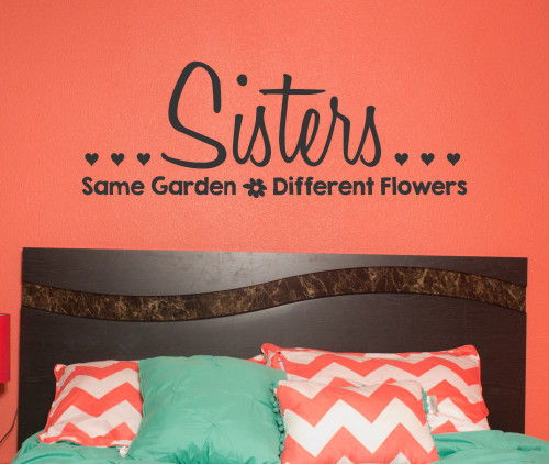 Sisters Same Garden Different Flowers Girls Wall Decals Quote