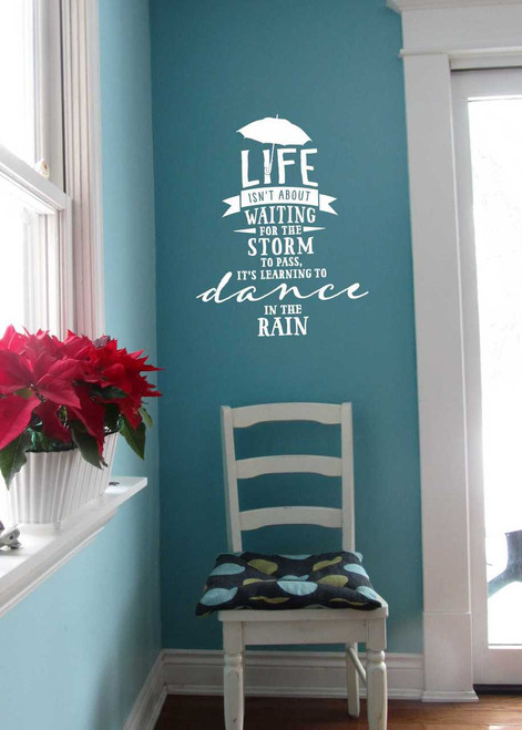 Dance in the Rain Popular Inspirational Wall Decal Quote-White