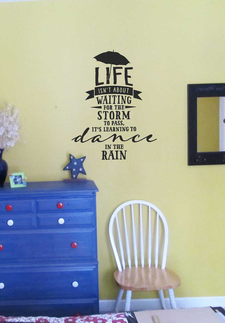 Dance in the Rain Popular Inspirational Wall Decal Quote-Black