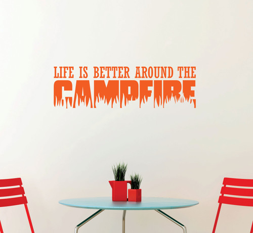 Life is Better Around the Campfire Vinyl Sticker for the Camper