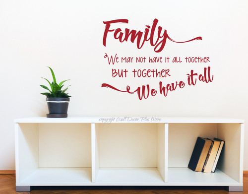 Family Quotes Wall Letters We May Not Have It All But Together We Have It All-Red