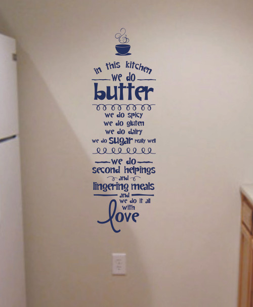 Kitchen Quotes | Wall Art Lettering In The Kitchen We Do Love Kitchen Wall Decals