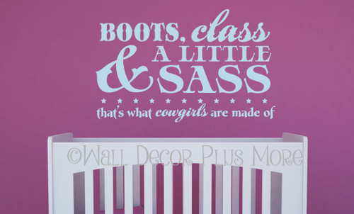 Boots, Class, A Little Sass That's What Cowgirls Western Quotes Wall Decal-Powder Blue