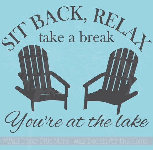 Sit Back, Relax Lake Wall Decals Stickers Quote with Chairs