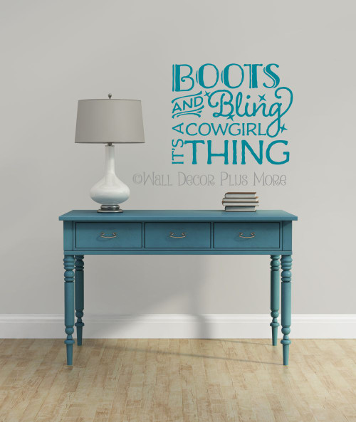 Boots and Bling It's A Cowgirl Thing Western Wall Decals