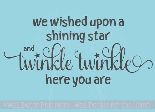 We Wished Upon a Shining Star Wall Decal Baby Nursery Sticker Quotes