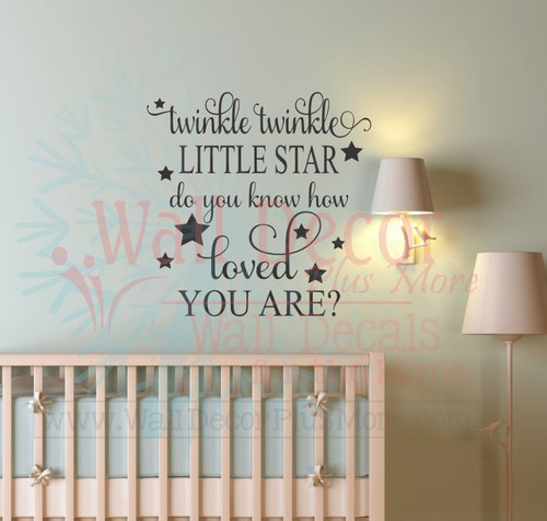 Twinkle Little Star Do You Know How Loved You Are Baby Nursery Wall Decals-Black