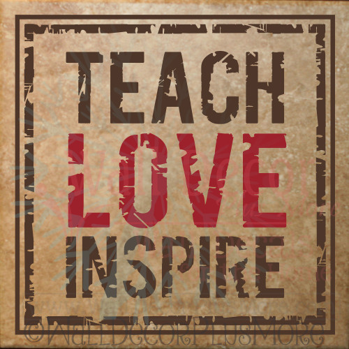 Teach Love Inspire Teacher Tile Design School Wall Decals on a tile
