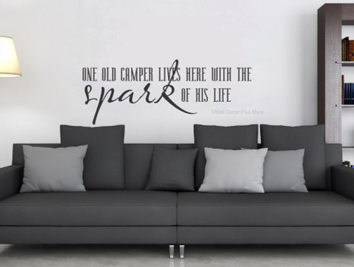 One Old Camper Lives Here with Spark of His Life Wall Decal Quote