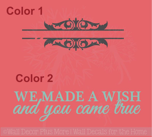 We Made a Wish and You Came True Baby Quotes Wall Decal