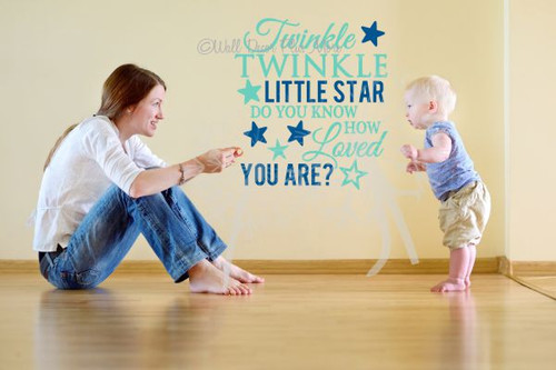 Twinkle Twinkle Little Star......Loved You Are Nursery Wall Decals