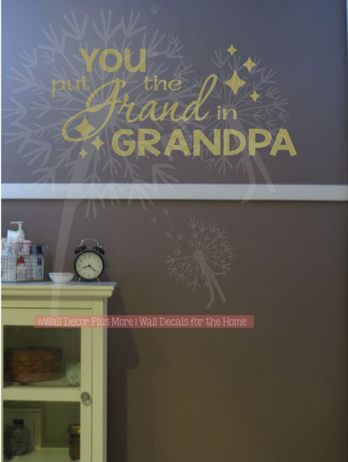 You Put the Grand in Grandpa Wall Words Sticker Family Quotes-Metallic Gold