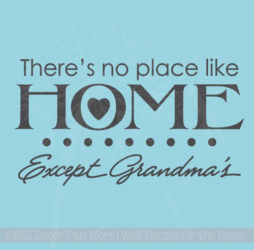 No Place Like Home Except Grandmas Family Wall Art Decals Letters