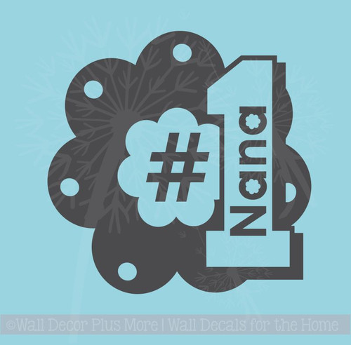 No. 1 Nana Wall Decal Sticker Flower Wall Art Words for Grandma
