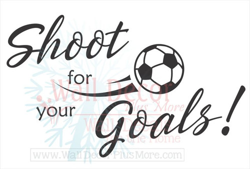 Shoot for your Goals Soccer Wall Art Decals Sports Stickers for Kids Room