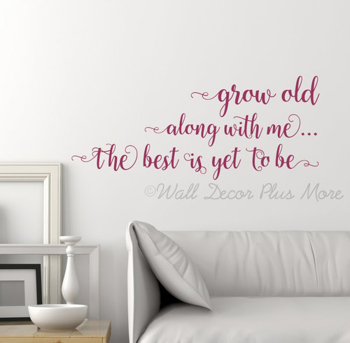 Grow Old Along With Me Bedroom Wall Art Decor - Love Saying Vinyl Decal Stickers - Berry