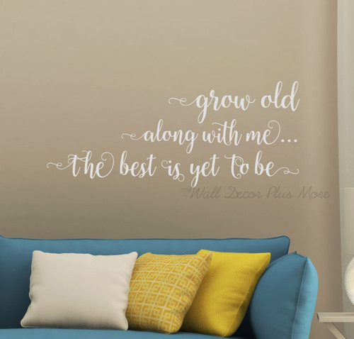 Grow Old Along With Me Bedroom Wall Art Decor - Love Saying Vinyl Decal Stickers - Light Gray