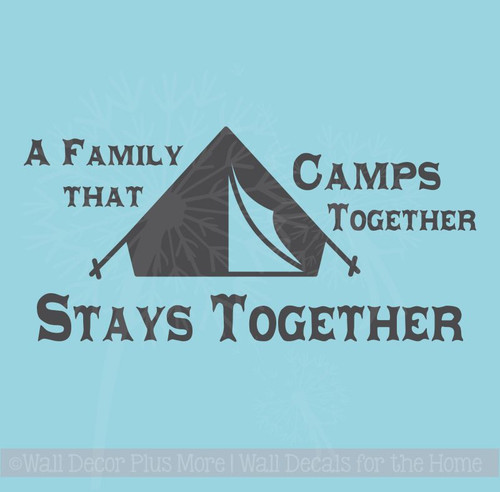 A Family that Camps Together.. Wall Letters for the RV Camper Vinyl Wall Decals