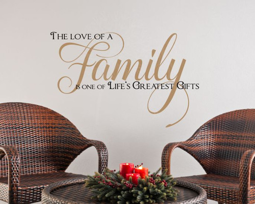 The Love of Family One of Life's Greatest Gifts Wall Decals Vinyl Stickers, 2-Color