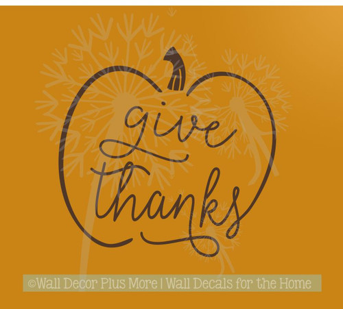 Give Thanks Pumpkin Modern Fall Wall Art Stickers Decals for Home Décor-Chocolate Brown