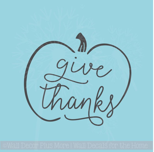 Give Thanks Pumpkin Modern Fall Wall Art Stickers Decals for Home Décor