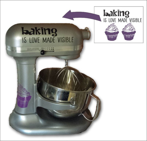 Appliance Decals Baking is Love Made Visible Cupcakes Kitchen Stainless Steel Mixer Stickers