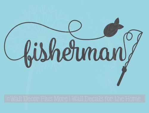 Fisherman Wall Lettering Vinyl Decal Sticker Fishing Pole and Fish on Line