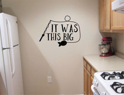 It Was This Big Fisherman Wall Art Vinyl Sticker Decal Words-Black