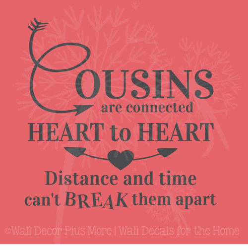 Cousins Heart to Heart Wall Quote Vinyl Lettering Wall Sticker Decal