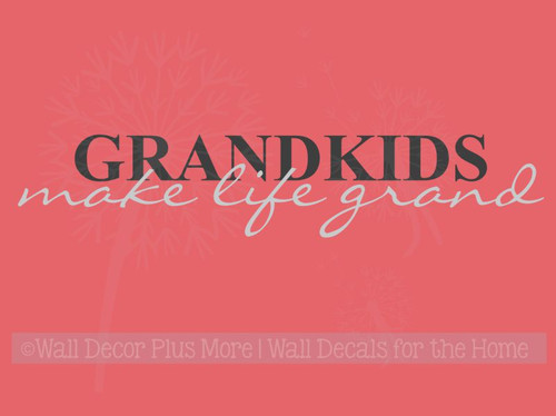 Grandkids Make Life Grand Wall Decals Sticker Vinyl Lettering, 2-color