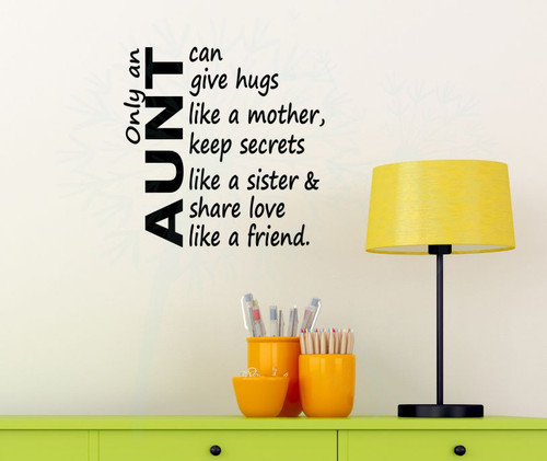 Only an Aunt Can Share Love Like a Friend Vinyl Lettering Wall Decals-Black