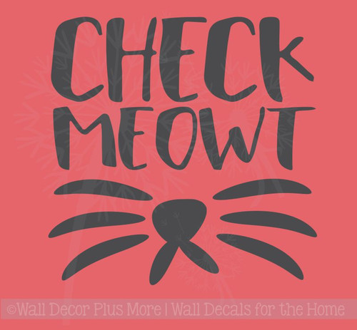Check Meowt Wall Decal Sticker with Cat Whiskers Wall Art