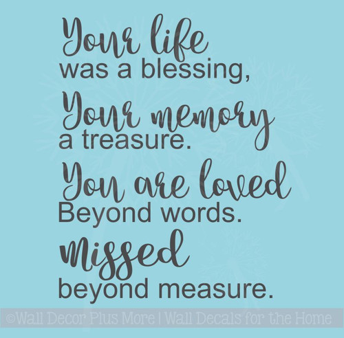 Your Life Was A Blessing, Missed Beyond Measure Wall Words Vinyl Lettering Wall Decals