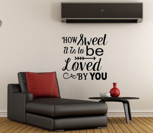 How Sweet it is To Be Loved By You Love Quotes Bedroom Wall Art Vinyl Lettering-Black
