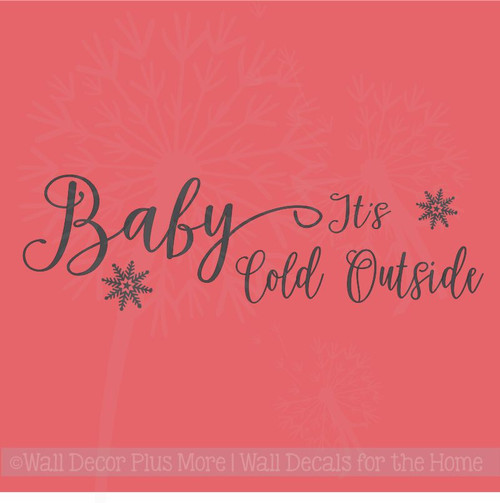 Baby its Cold Outside Seasonal Wall Stickers Vinyl Lettering