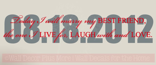Today I Will Marry My Best Friend with Wedding Date 2-Color Vinyl Decal Stickers